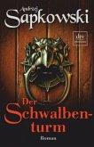 Der Schwalbenturm / Hexer-Geralt Saga Bd.4