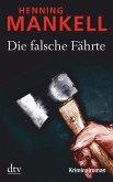 Die falsche Fährte / Kurt Wallander Bd.6