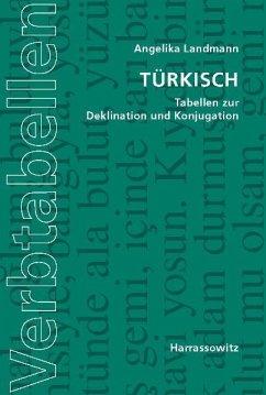 Türkisch. Tabellen zur Deklination und Konjugation - Landmann, Angelika