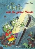 Die Olchis und die grüne Mumie / Die Olchis-Kinderroman Bd.4