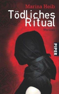 Tödliches Ritual - Heib, Marina
