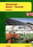 9./10. Jahrgangsstufe, Technik / Wirtschaft - Recht - Technik, Ausgabe Thüringen