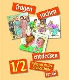 fragen - suchen - entdecken. Religion in der Grundschule. Schülerbuch 1./2. Jahrgangsstufe. Ausgabe für Baden-Württemberg
