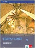 9. Jahrgangsstufe / EinFACH Leben, Ausgabe Hauptschule in Bayern
