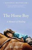 The Horse Boy: A Memoir of Healing