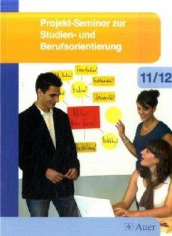 Projekt-Seminar zur Studien- und Berufsorientie...