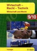 Wirtschaft-Recht-Technik. Schülerbuch 9./10. Schuljahr