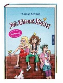 Die Wilden Küken / Die Wilden Küken Bd.1