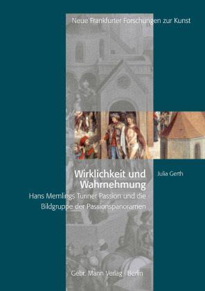 Wirklichkeit und Wahrnehmung - Gerth, Julia