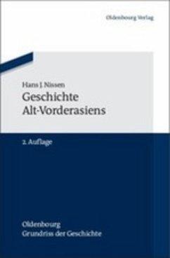 Geschichte Alt-Vorderasiens - Nissen, Hans J.