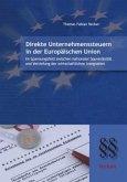 Direkte Unternehmenssteuern in der Europäischen Union