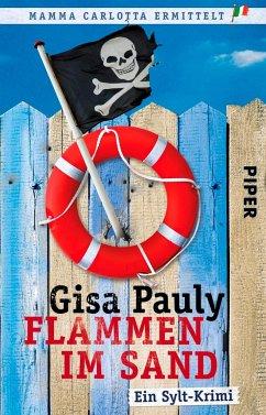 Flammen im Sand / Mamma Carlotta Bd.4 - Pauly, Gisa
