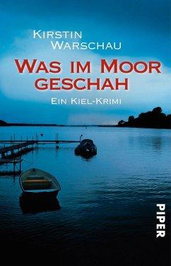 Was im Moor geschah / Ermittlerin Olga Island Bd.1 - Warschau, Kirstin