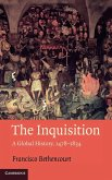The Inquisition: A Global History 1478-1834