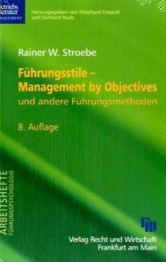 Führungsstile - Management by Objectives - Stroebe, Rainer W.