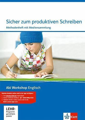 Abi Workshop. Englisch. Sicher zum produktiven Schreiben. Methodenheft mit CD-ROM