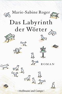 Das Labyrinth der Wörter - Roger, Marie-Sabine