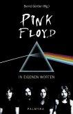 Pink Floyd, In eigenen Worten