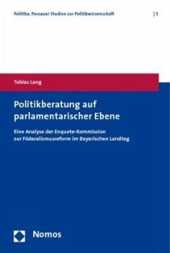 Politikberatung auf parlamentarischer Ebene - Lang, Tobias