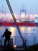 Welt im Fluss. Hamburgs Hafen, die
