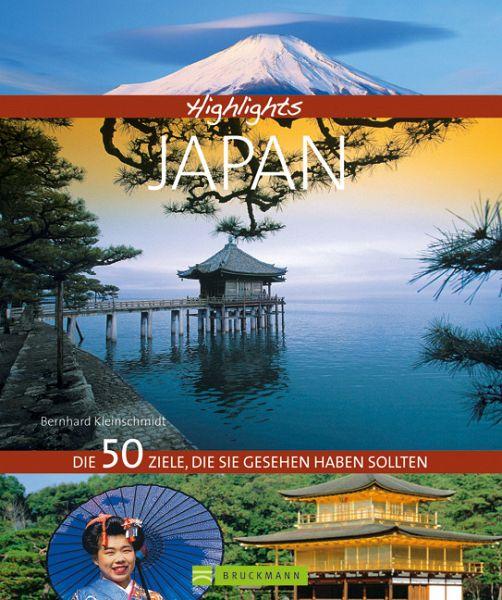 Highlights Japan Die 50 Ziele, die Sie gesehen haben sollten - Kleinschmidt, Bernhard