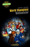 World Champions - Weltmeister