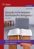 Grundschülerwissen Katholische Religion 1