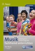 Musik fachfremd unterrichten - Die Basis 1-4