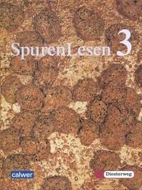 SpurenLesen 3. Neuausgabe. Religionsbuch für die 9./10. Klasse