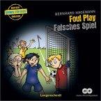 Foul Play - Falsches Spiel, 2 Audio-CDs