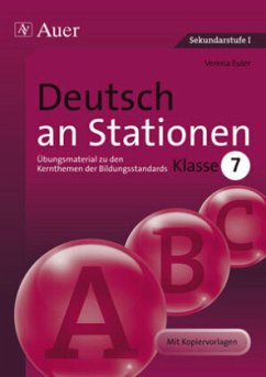 Stationentraining SEK. Deutsch an Stationen. Klasse 7 - Euler, Verena
