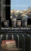 Betteln, Borgen, Stehlen. Aus dem Leben eines Schriftstellers in New York