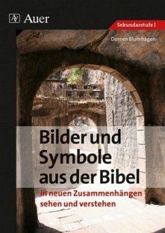 Bilder und Symbole aus der Bibel - Blumhagen, Doreen