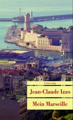 Mein Marseille - Izzo, Jean-Claude