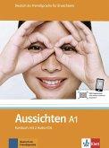 Aussichten. Kursbuch A1 mit 2 Audio-CDs