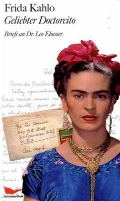 Geliebter Doctorcito - Kahlo, Frida