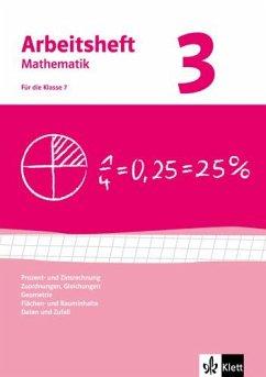 Arbeitshefte Mathematik 3. Neubearbeitung. Arbeitsheft plus Lösungsheft. Prozent- Zinsrechnung, Zuordnungen, Gleichungen, Geometrie, Flächen-, Rauminhalt