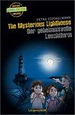 The Mysterious Lighthouse - Der geheimnisvolle Leuchtturm