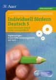 Individuell fördern 5 Lesen: Literarische Texte