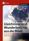 Sigg, S: Gleichnisse und Wunderberichte aus der Bibel