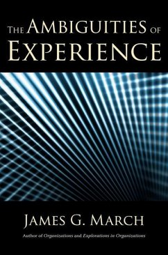 The Ambiguities of Experience - March, James