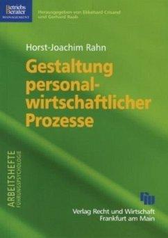 Gestaltung personalwirtschaftlicher Prozesse - Rahn, Horst-Joachim
