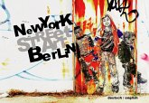 Street Art: New York Berlin