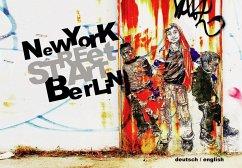 Street Art: New York Berlin - Jakob, Kai
