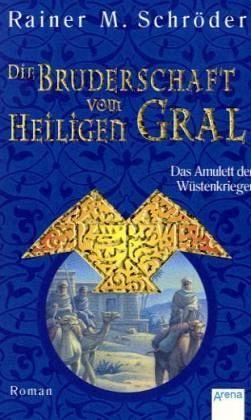 Buch-Reihe Die Bruderschaft vom Heiligen Gral