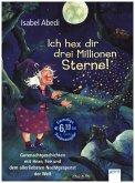 Ich hex dir drei Millionen Sterne!
