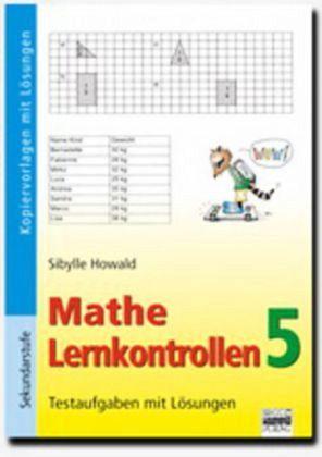 Mathe Lernkontrollen 5 Tl.5 - Howald, Sibylle
