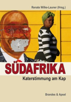 Südafrika: Katerstimmung am Kap