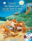 Der kleine Fuchs und die Tiere im Wald / Hör gut hin (m. Audio-CD)