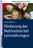 Förderung der Motivation bei Lernstörungen